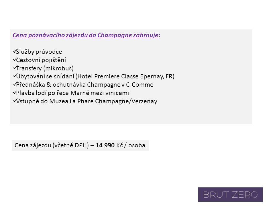 Cena poznávacího zájezdu do Champagne zahrnuje: Služby průvodce Cestovní pojištění Transfery (mikrobus) Ubytování se snídaní (Hotel Premiere Classe Epernay, FR) Přednáška & ochutnávka Champagne v C-Comme Plavba lodí po řece Marně mezi vinicemi Vstupné do Muzea La Phare Champagne/Verzenay Cena zájezdu (včetně DPH) – 14 990 Kč / osoba