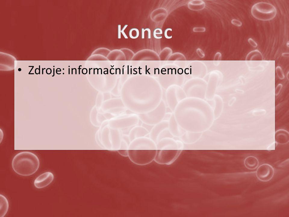 Zdroje: informační list k nemoci