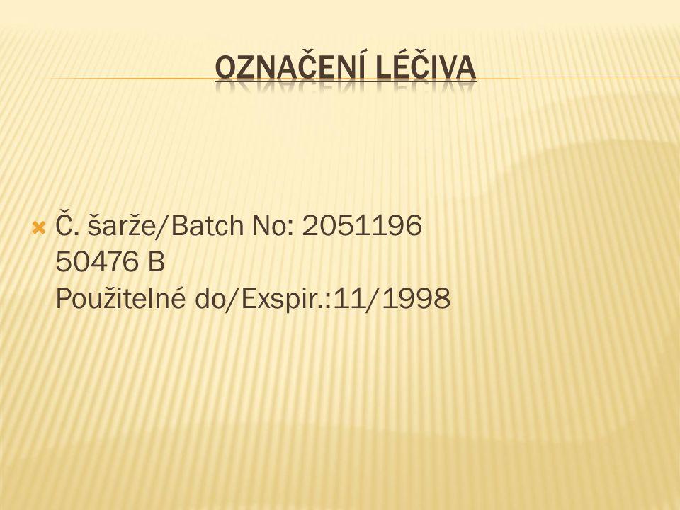  Č. šarže/Batch No: 2051196 50476 B Použitelné do/Exspir.:11/1998