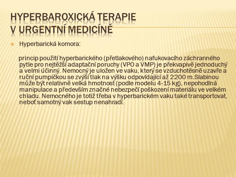  Hyperbarická komora: princip použití hyperbarického (přetlakového) nafukovacího záchranného pytle pro nejtěžší adaptační poruchy (VPO a VMP) je překvapivě jednoduchý a velmi účinný.