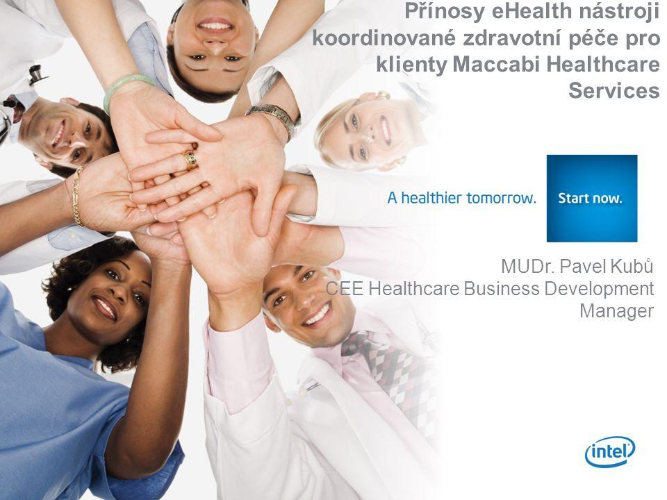 0 A healthier tomorrow. MUDr. Pavel Kubů CEE Healthcare Business Development Manager Přínosy eHealth nástroji koordinované zdravotní péče pro klienty