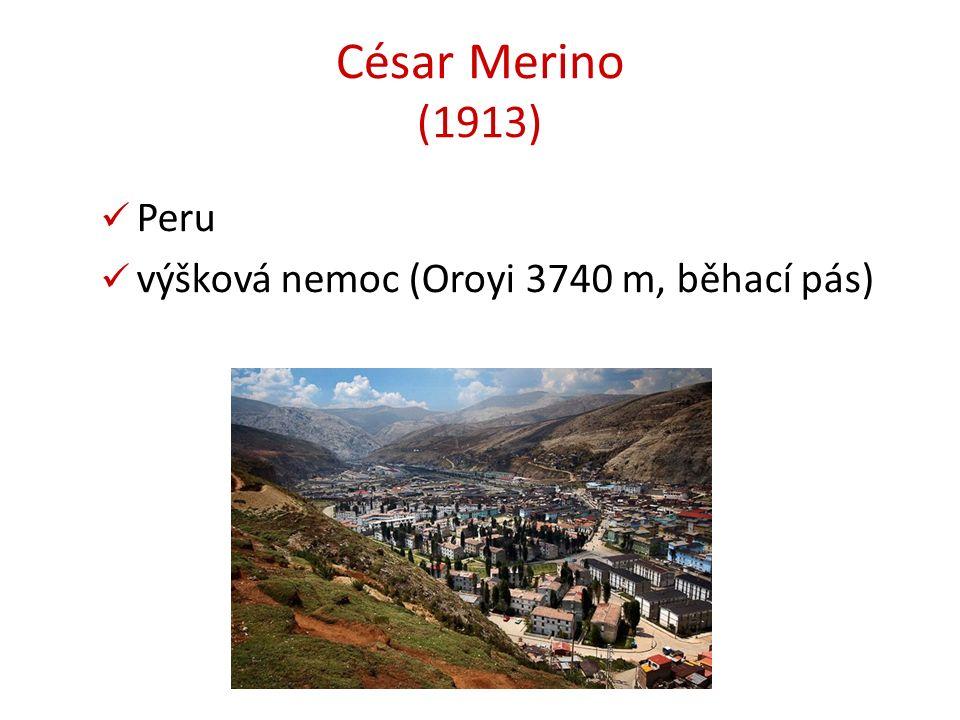 César Merino (1913) Peru výšková nemoc (Oroyi 3740 m, běhací pás)