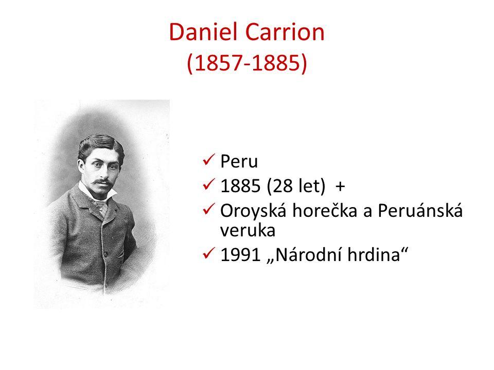 """Daniel Carrion (1857-1885) Peru 1885 (28 let) + Oroyská horečka a Peruánská veruka 1991 """"Národní hrdina"""