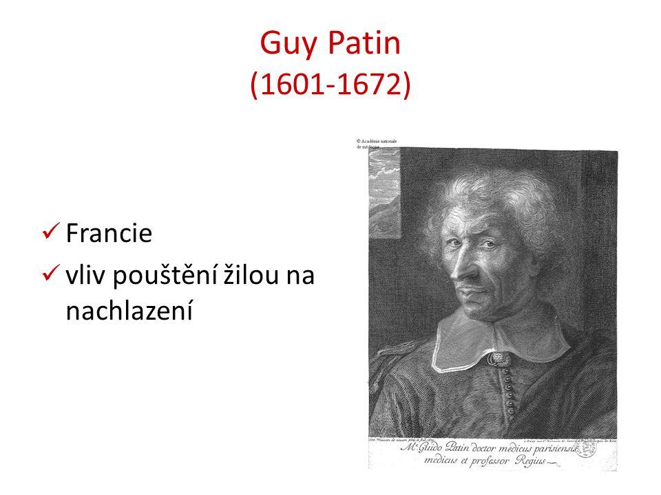 Guy Patin (1601-1672) Francie vliv pouštění žilou na nachlazení