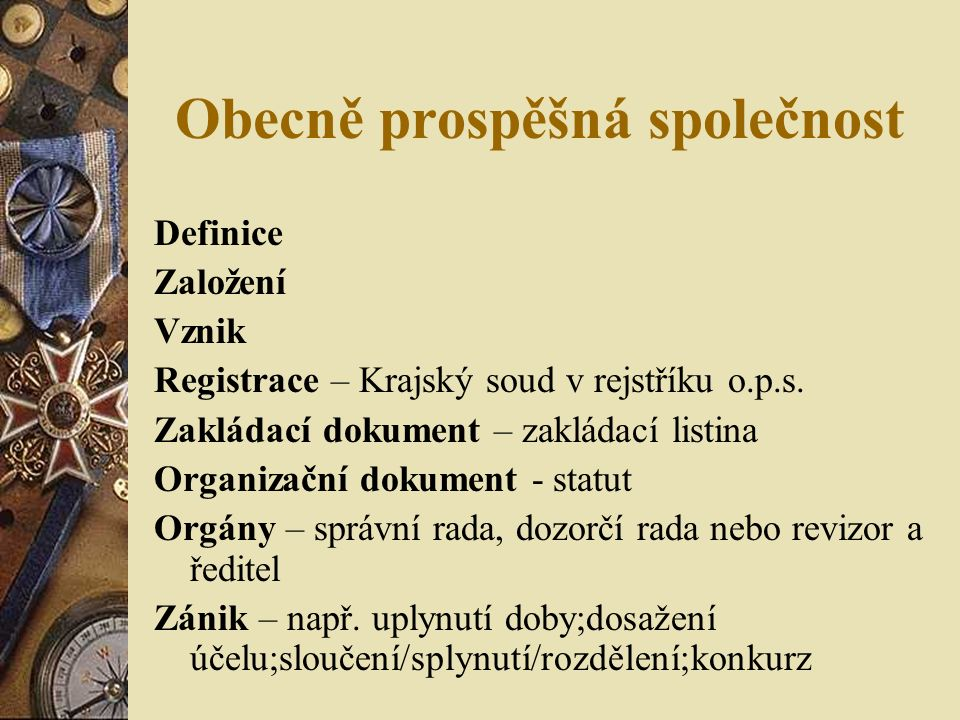 Obecně prospěšná společnost Definice Založení Vznik Registrace – Krajský soud v rejstříku o.p.s.