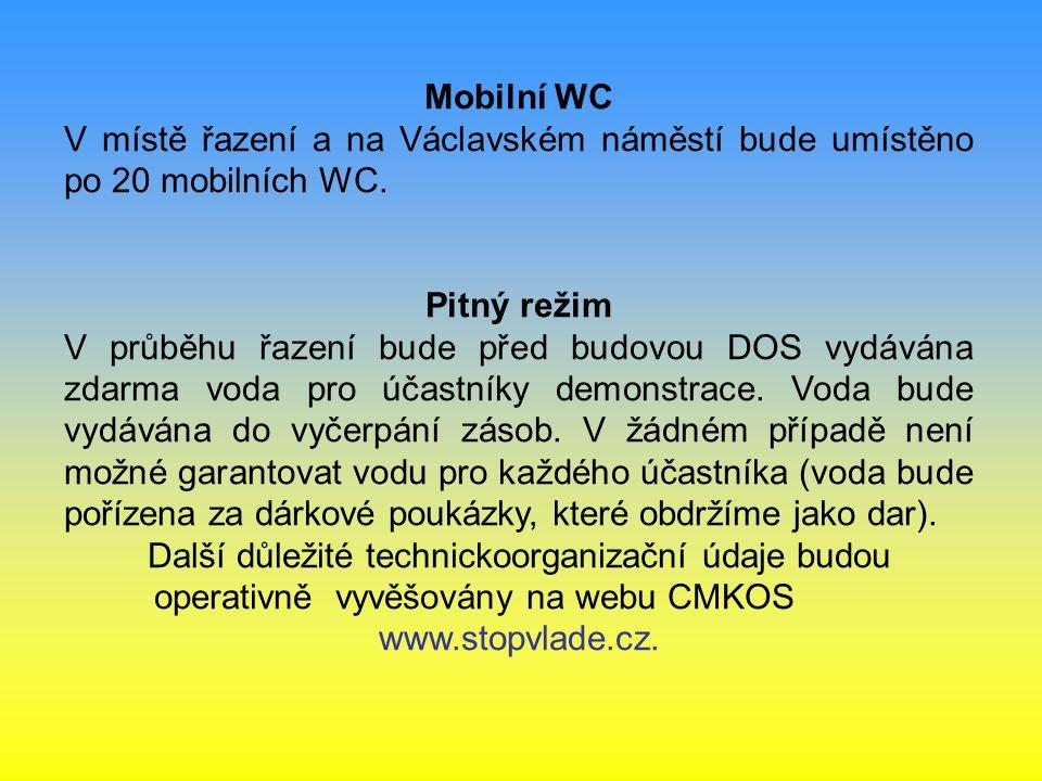 Mobilní WC V místě řazení a na Václavském náměstí bude umístěno po 20 mobilních WC.