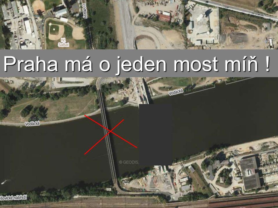 Praha má o jeden Praha má o jeden most míň !