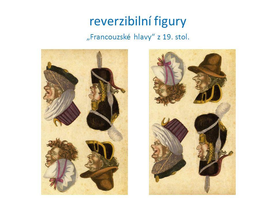 """reverzibilní figury """"Francouzské hlavy z 19. stol."""