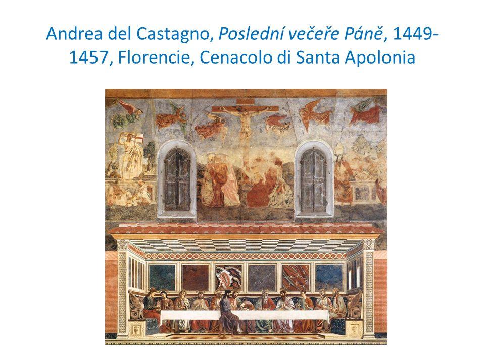 Andrea del Castagno, Poslední večeře Páně, 1449- 1457, Florencie, Cenacolo di Santa Apolonia