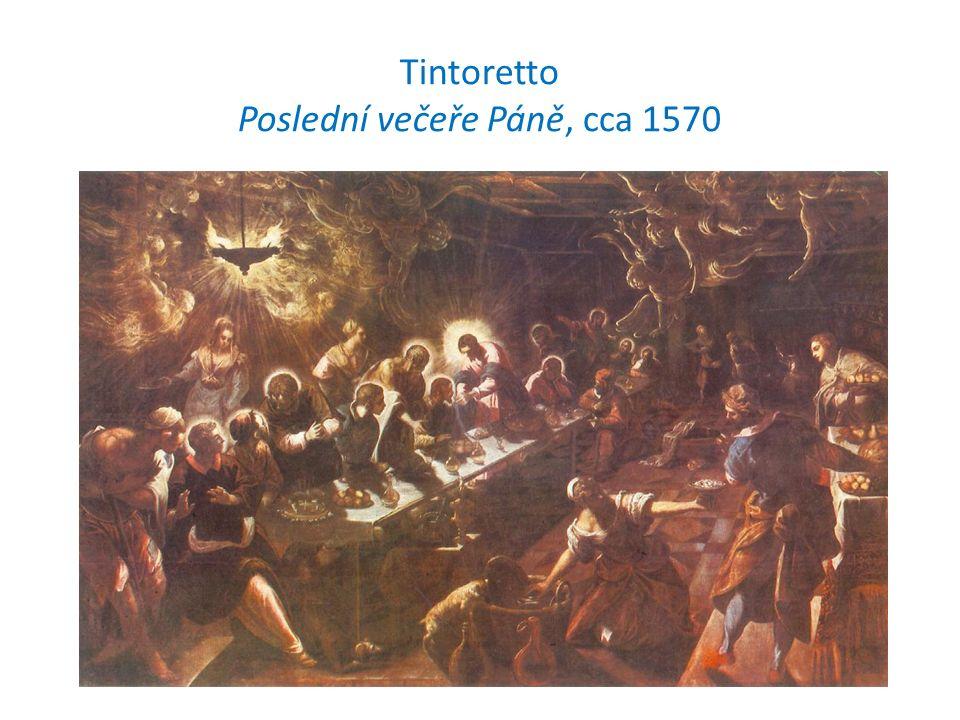 Tintoretto Poslední večeře Páně, cca 1570