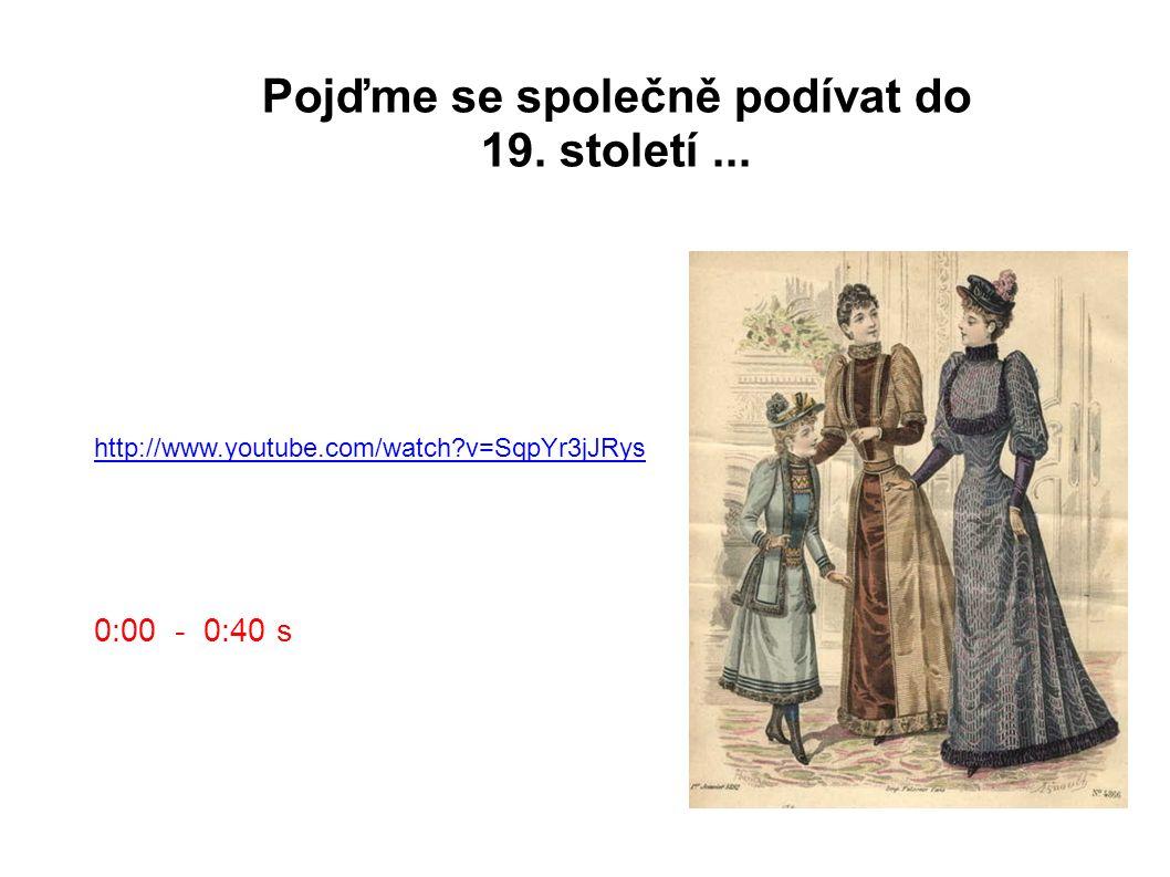http://www.youtube.com/watch v=SqpYr3jJRys Pojďme se společně podívat do 19.