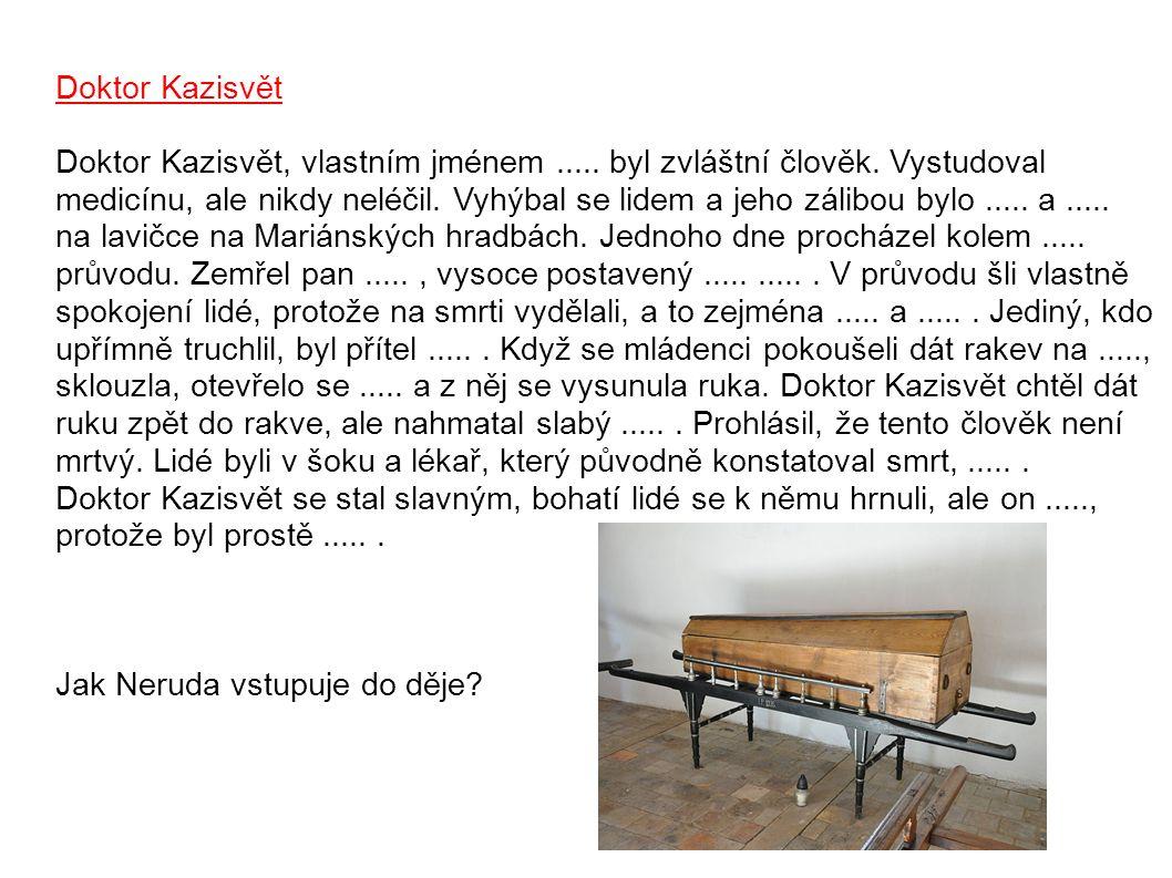 Doktor Kazisvět Doktor Kazisvět, vlastním jménem.....