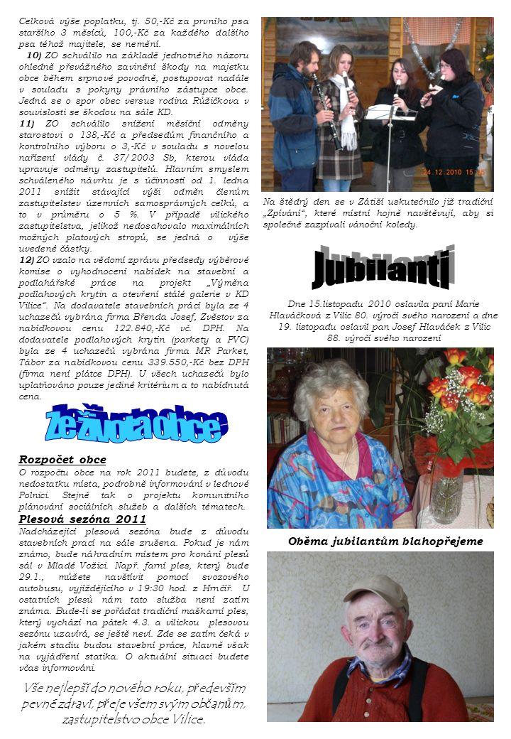 ..Dne 15.listopadu 2010 oslavila paní Marie Hlaváčková z Vilic 80.