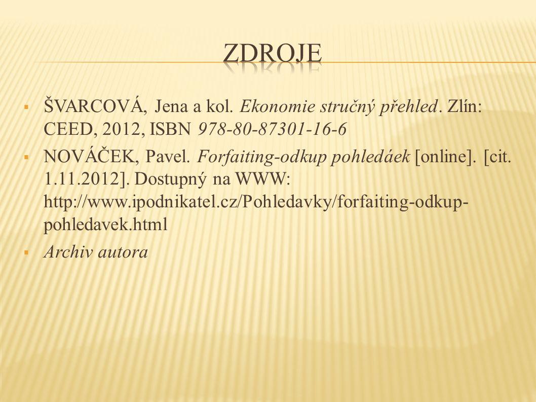  ŠVARCOVÁ, Jena a kol. Ekonomie stručný přehled.