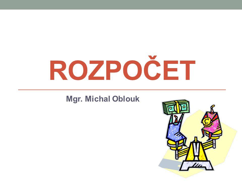 ROZPOČET Mgr. Michal Oblouk