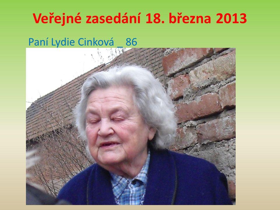 Veřejné zasedání 18. března 2013 Paní Lydie Cinková _ 86