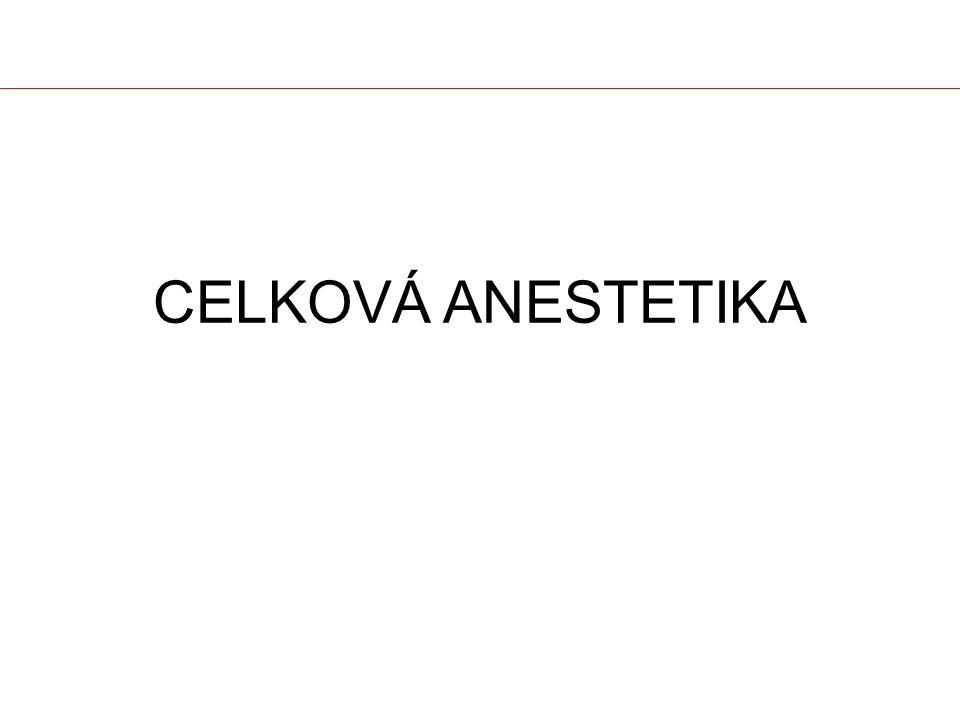 CELKOVÁ ANESTETIKA