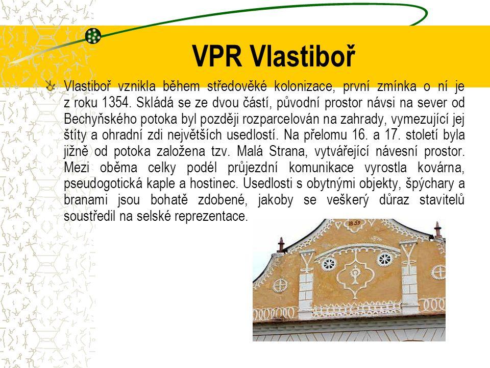 VPR Vlastiboř Vlastiboř vznikla během středověké kolonizace, první zmínka o ní je z roku 1354.