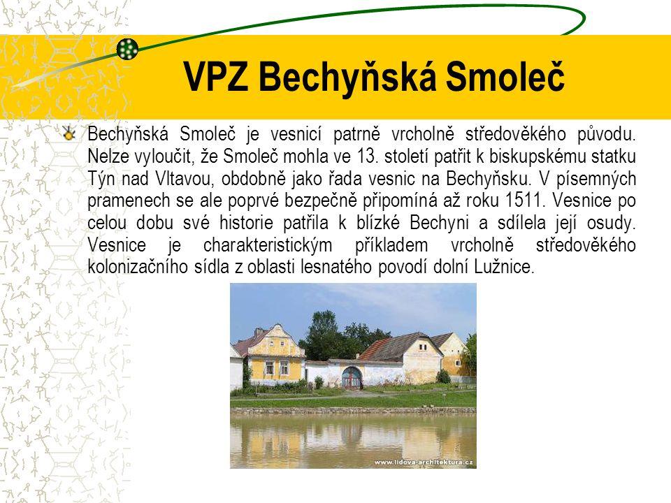 VPZ Bechyňská Smoleč Bechyňská Smoleč je vesnicí patrně vrcholně středověkého původu. Nelze vyloučit, že Smoleč mohla ve 13. století patřit k biskupsk