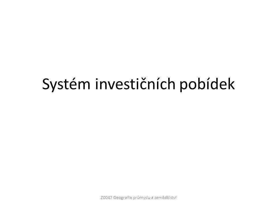 Systém investičních pobídek Z0047 Geografie průmyslu a zemědělství