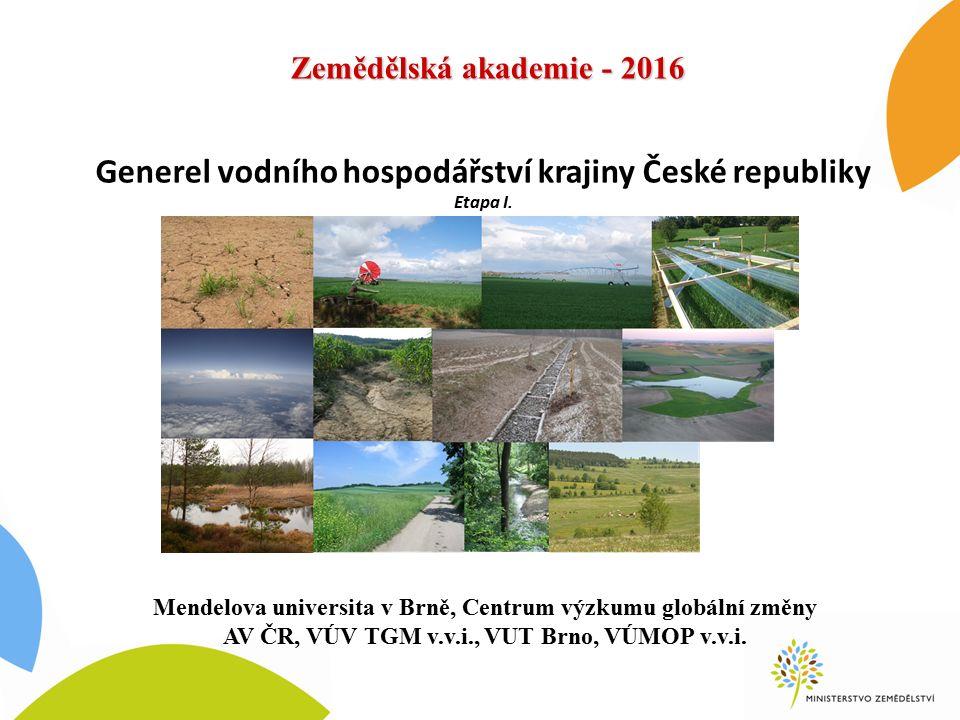 Generel vodního hospodářství krajiny České republiky Etapa I.