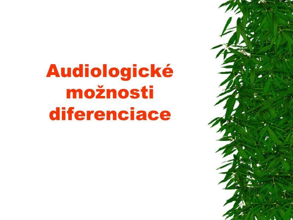 Audiologické možnosti diferenciace