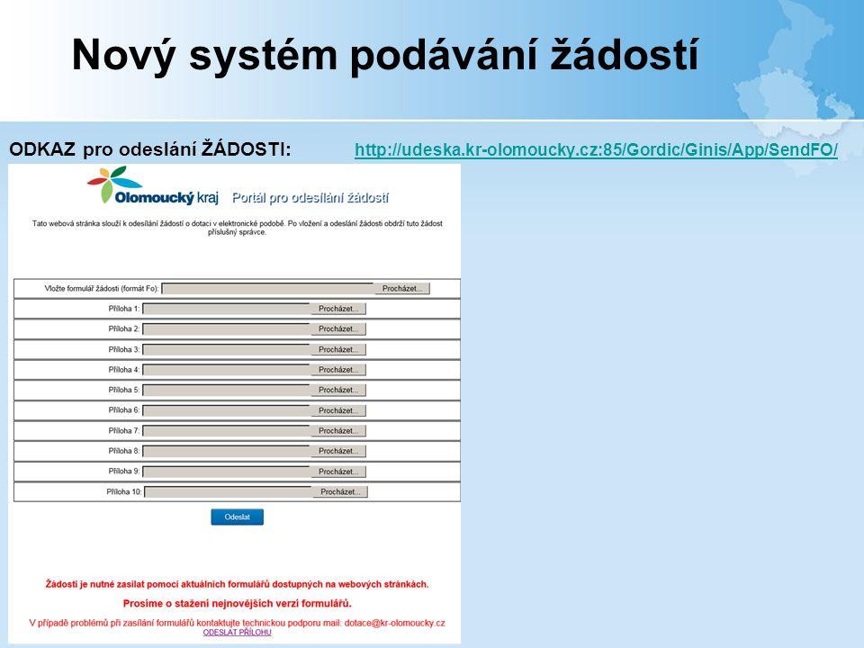 ODKAZ pro odeslání ŽÁDOSTI: http://udeska.kr-olomoucky.cz:85/Gordic/Ginis/App/SendFO/ http://udeska.kr-olomoucky.cz:85/Gordic/Ginis/App/SendFO/