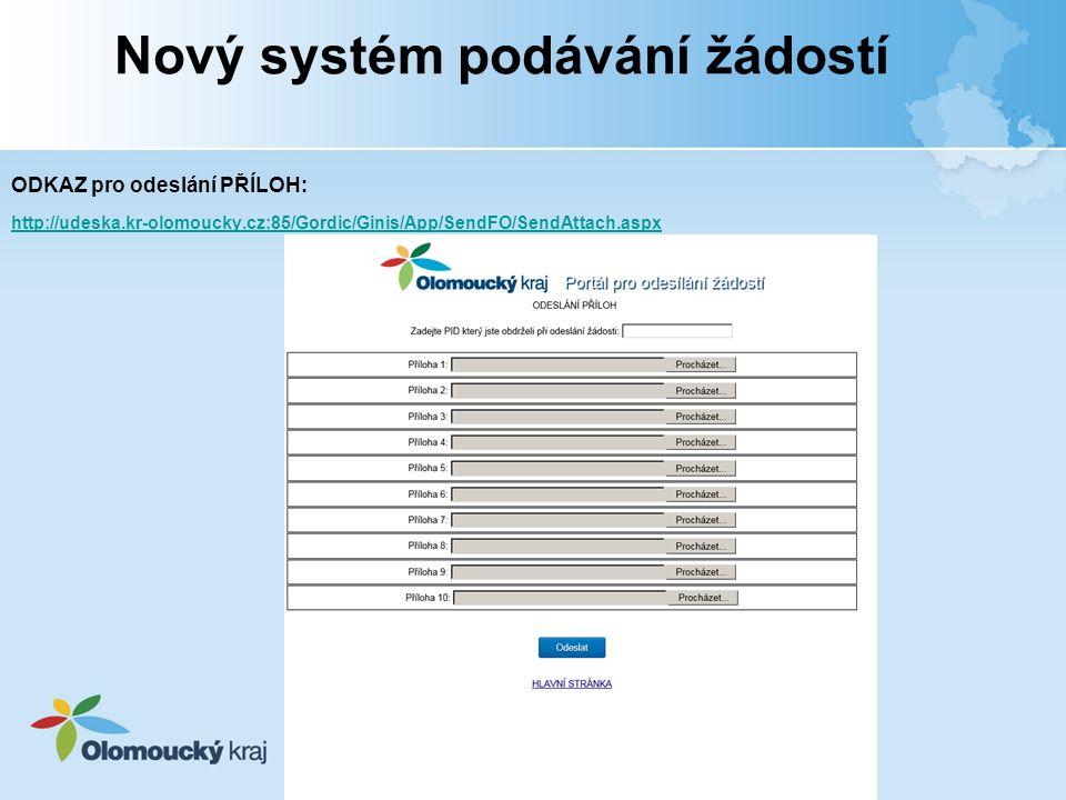 ODKAZ pro odeslání PŘÍLOH: http://udeska.kr-olomoucky.cz:85/Gordic/Ginis/App/SendFO/SendAttach.aspx