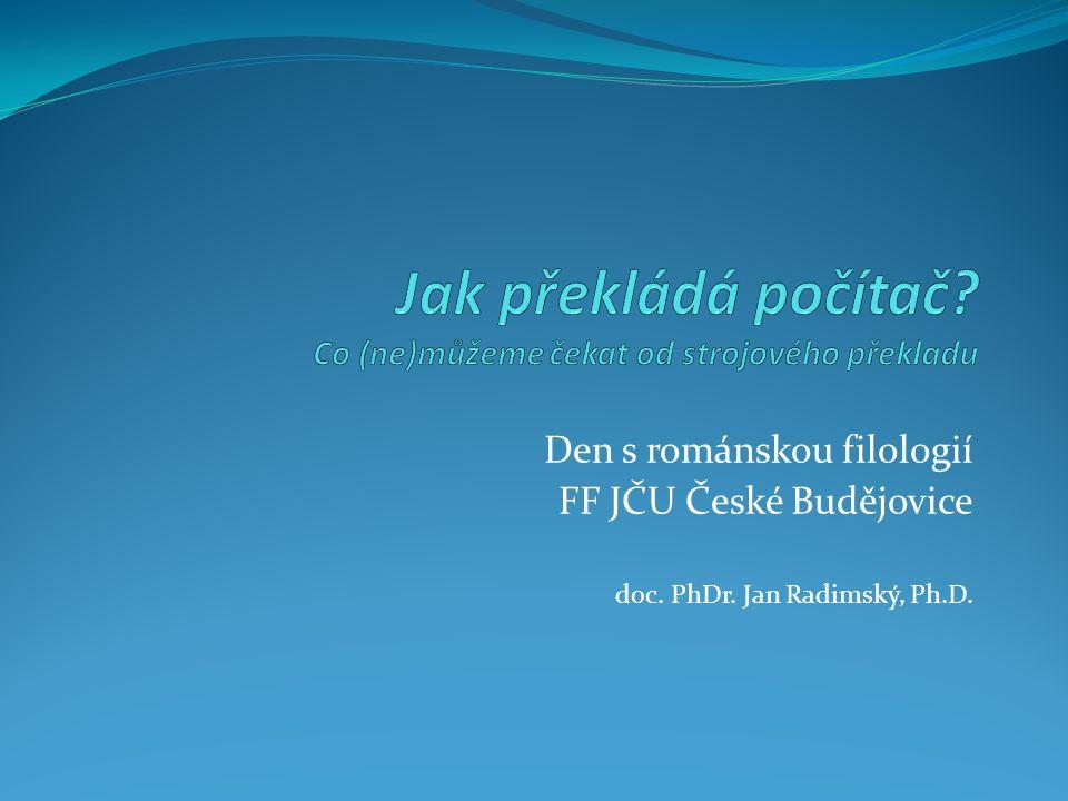Den s románskou filologií FF JČU České Budějovice doc. PhDr. Jan Radimský, Ph.D.