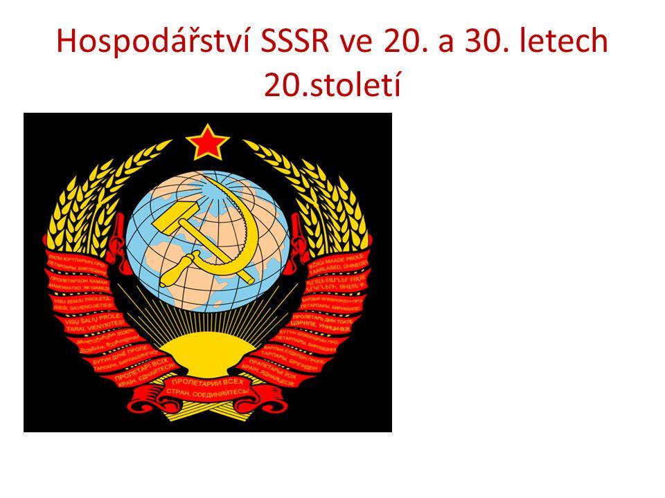 Hospodářství SSSR ve 20. a 30. letech 20.století