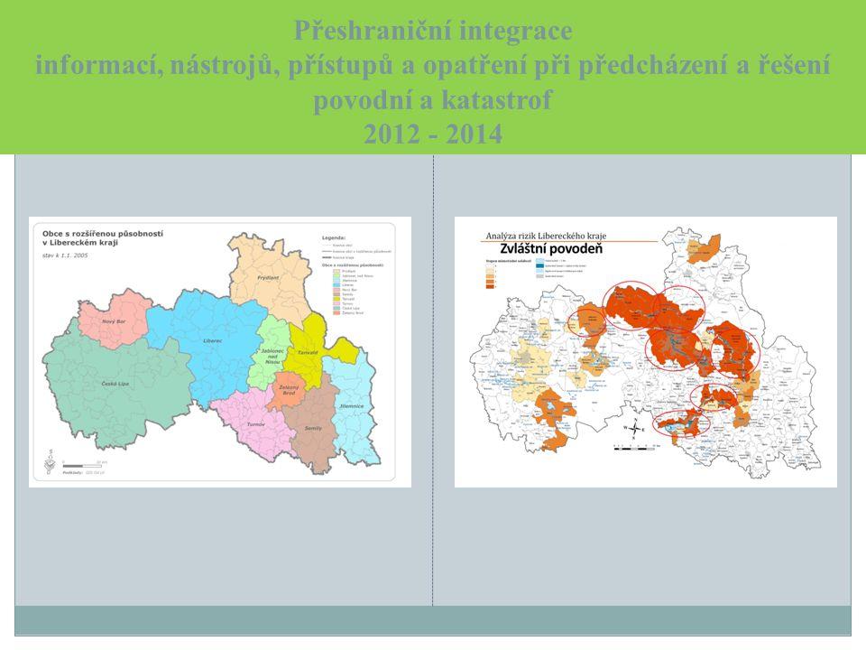 Přeshraniční integrace informací, nástrojů, přístupů a opatření při předcházení a řešení povodní a katastrof 2012 - 2014