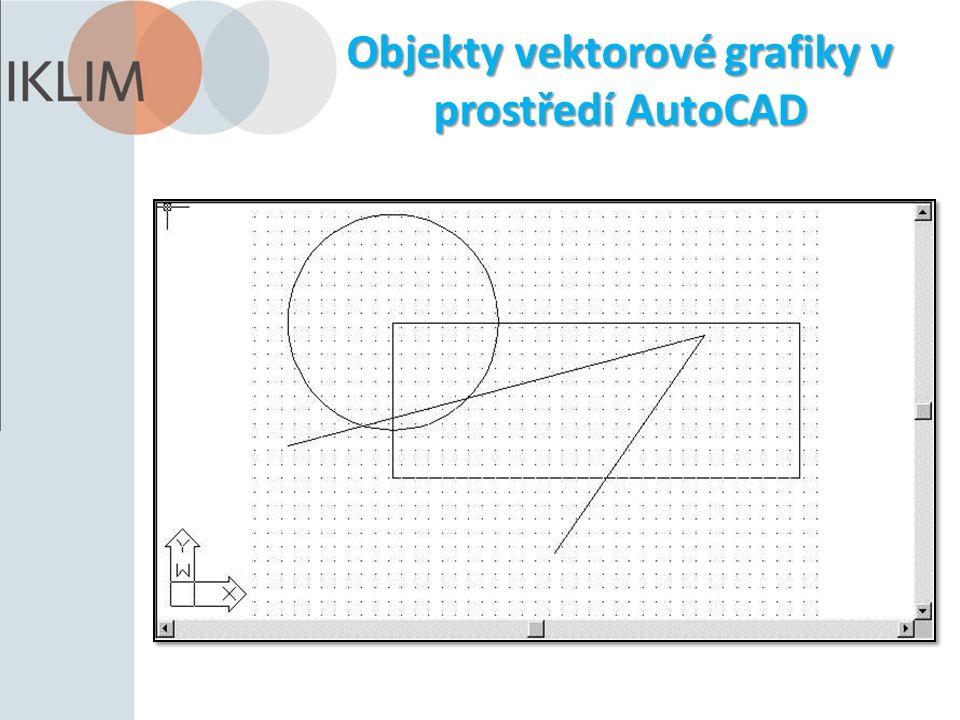Objekty vektorové grafiky v prostředí AutoCAD