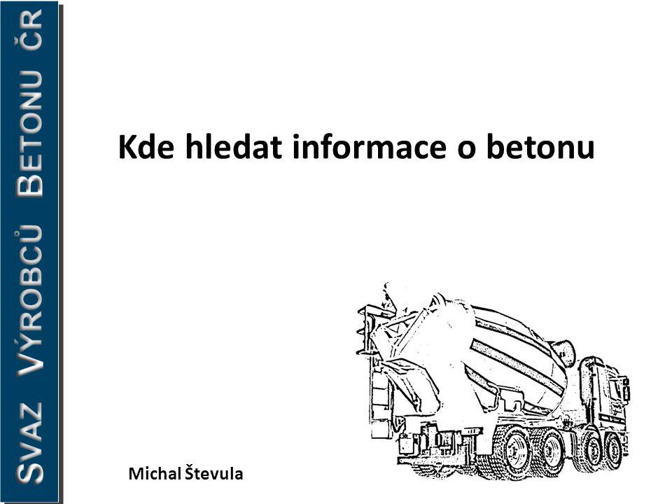 Kde hledat informace o betonu Michal Števula