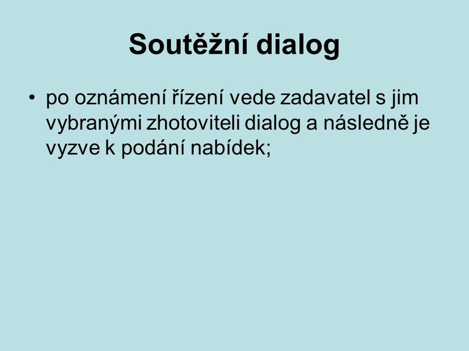 Soutěžní dialog po oznámení řízení vede zadavatel s jim vybranými zhotoviteli dialog a následně je vyzve k podání nabídek;