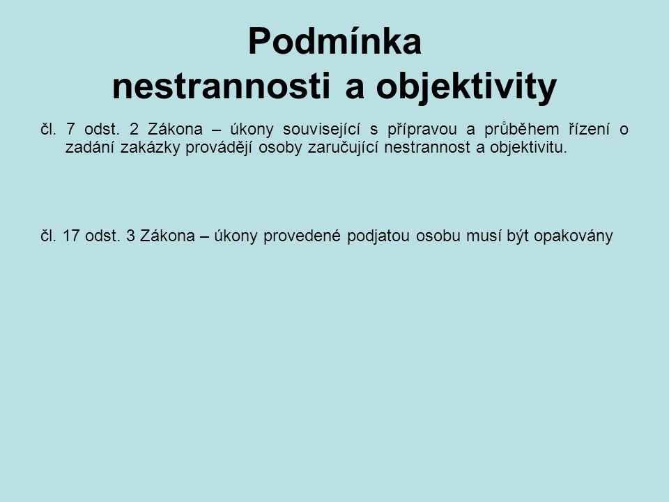 Podmínka nestrannosti a objektivity čl. 7 odst.