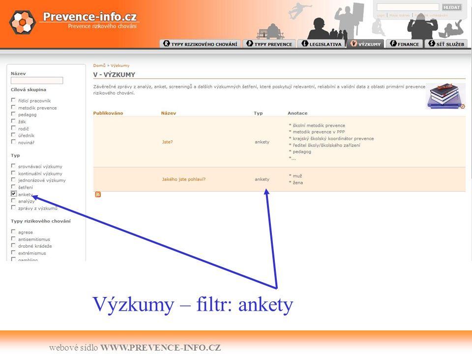 webové sídlo WWW.PREVENCE-INFO.CZ Výzkumy – filtr: ankety