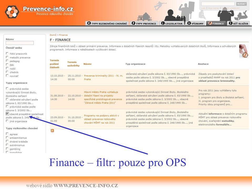 webové sídlo WWW.PREVENCE-INFO.CZ Finance – filtr: pouze pro OPS