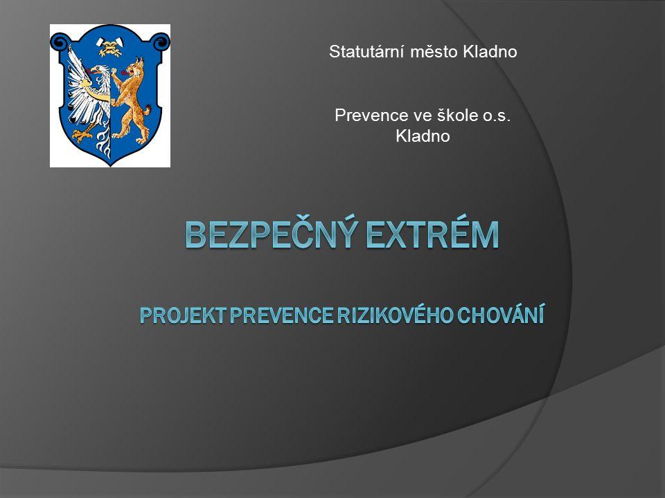 Statutární město Kladno Prevence ve škole o.s. Kladno