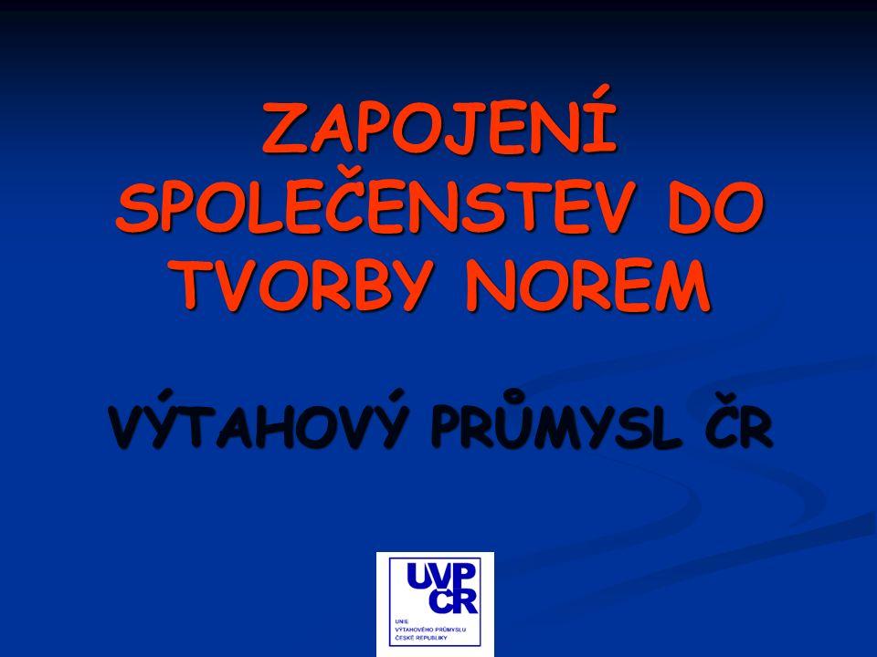 ZAPOJENÍ SPOLEČENSTEV DO TVORBY NOREM VÝTAHOVÝ PRŮMYSL ČR