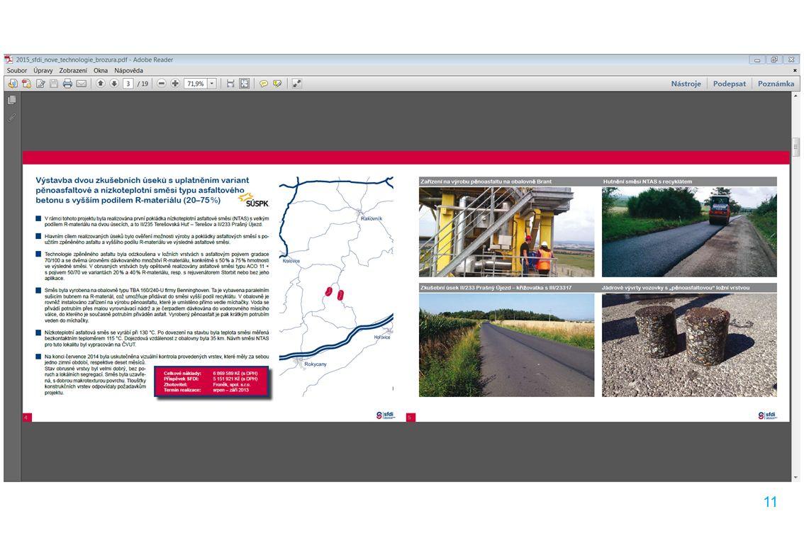 11 Projekt RECPave (I) Specifikace: ►realizace – říjen / listopad 2012 ►Plzeňský kraj ►silnice II.