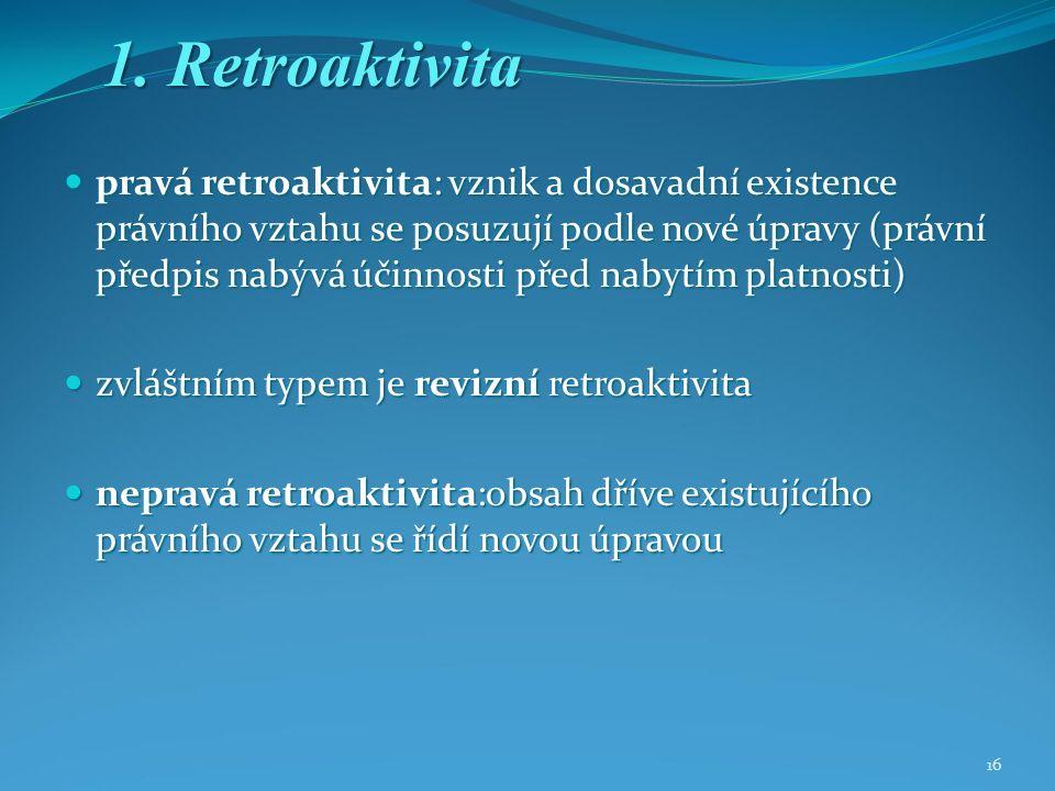 16 1. Retroaktivita 1.