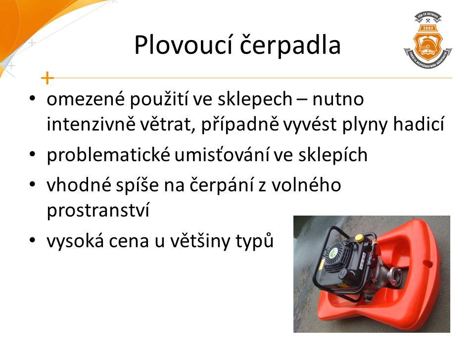 Plovoucí čerpadla omezené použití ve sklepech – nutno intenzivně větrat, případně vyvést plyny hadicí problematické umisťování ve sklepích vhodné spíš