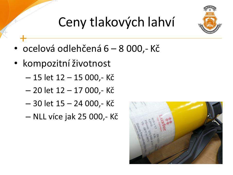 Ceny tlakových lahví ocelová odlehčená 6 – 8 000,- Kč kompozitní životnost – 15 let 12 – 15 000,- Kč – 20 let 12 – 17 000,- Kč – 30 let 15 – 24 000,-