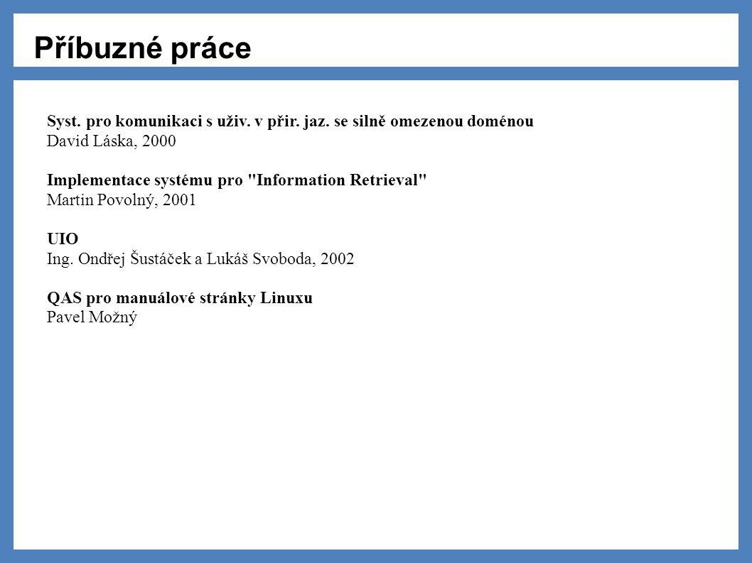 Příbuzné práce Syst. pro komunikaci s uživ. v přir.
