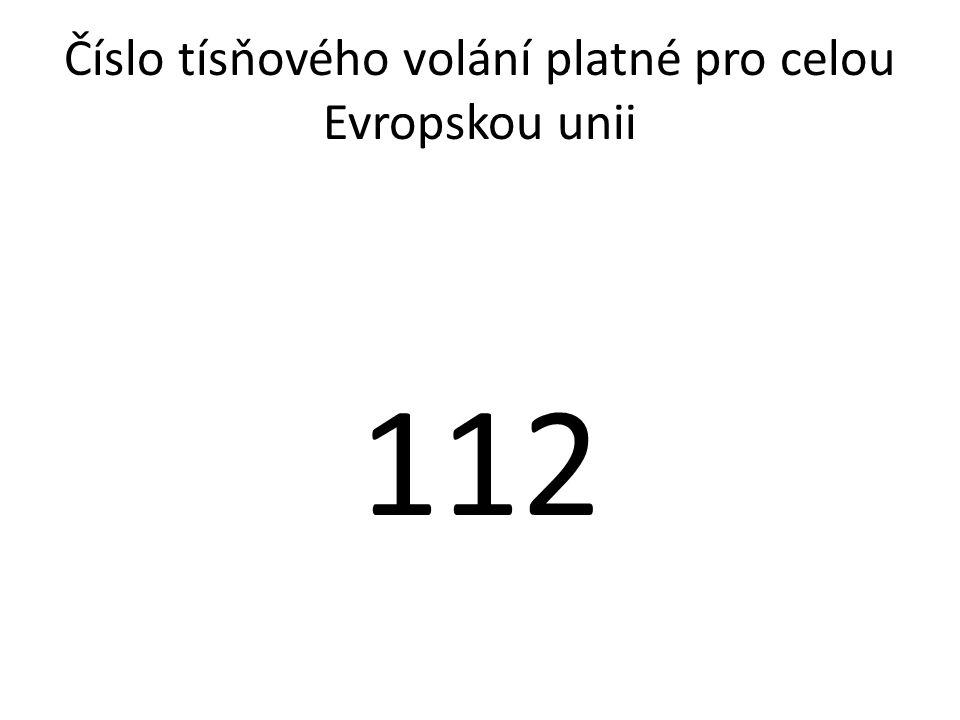 Číslo tísňového volání platné pro celou Evropskou unii 112
