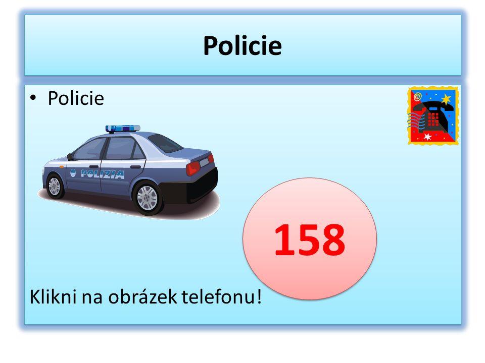 Policie Klikni na obrázek telefonu! Policie Klikni na obrázek telefonu! 158
