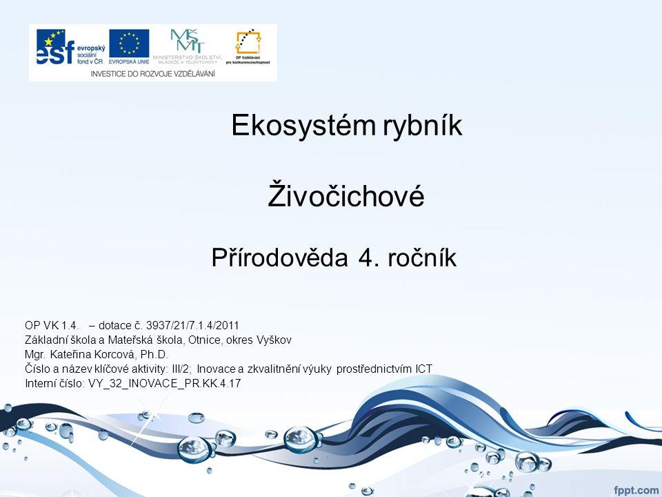 Ekosystém rybník Živočichové Přírodověda 4.ročník OP VK 1.4.