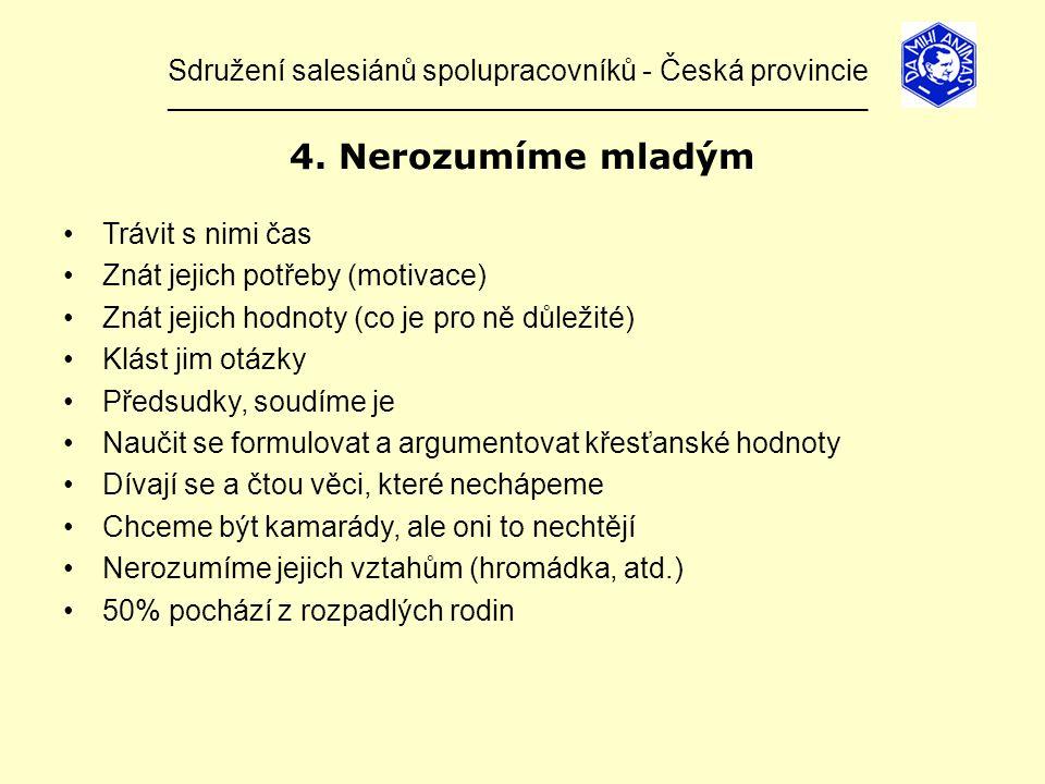 Sdružení salesiánů spolupracovníků - Česká provincie ______________________________________________________________ 4.