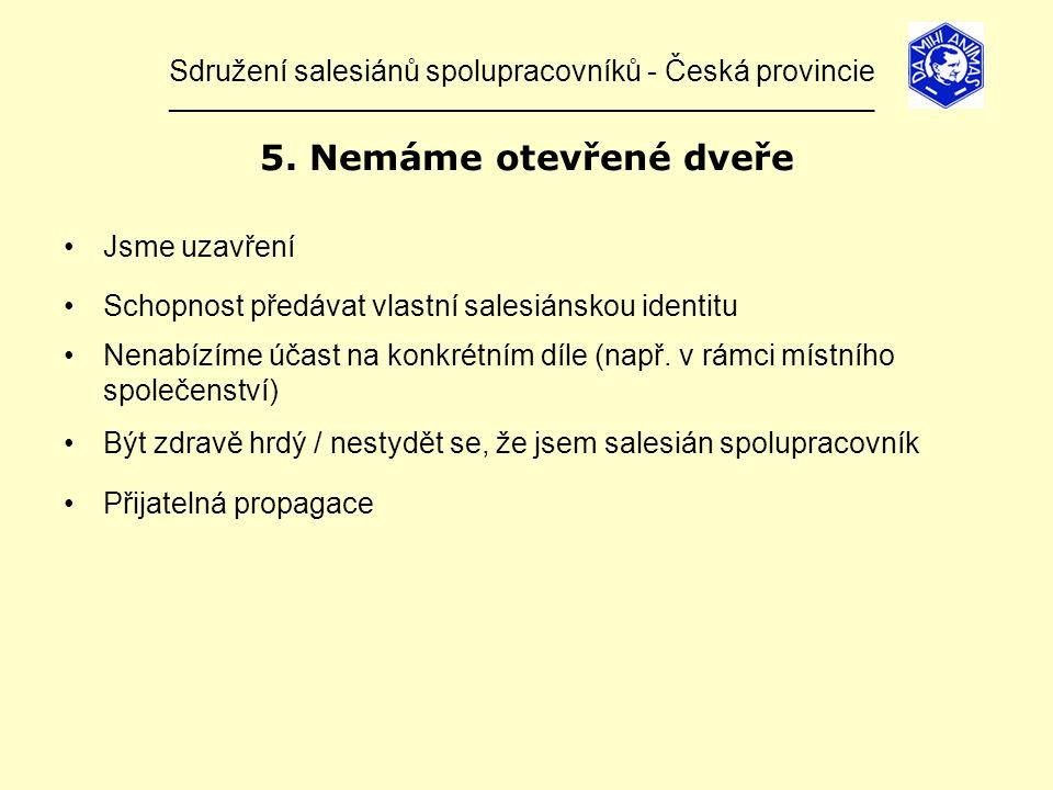 Sdružení salesiánů spolupracovníků - Česká provincie ______________________________________________________________ 5.