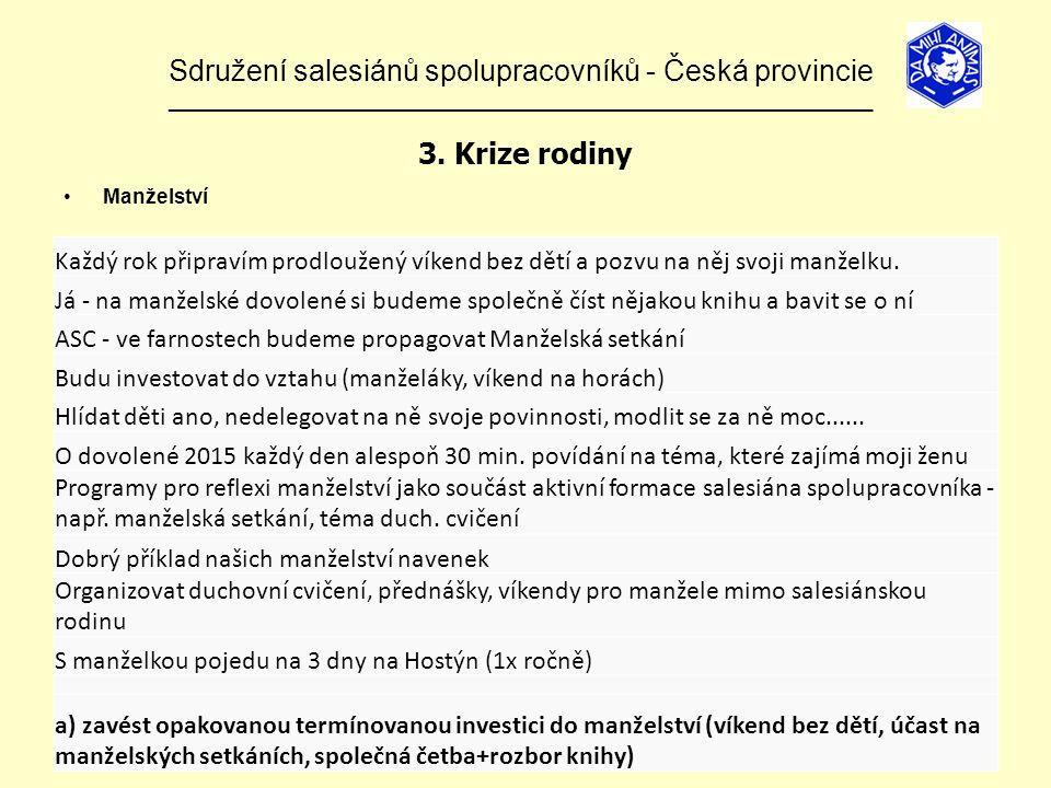 Sdružení salesiánů spolupracovníků - Česká provincie ______________________________________________________________ 3.